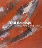 <h0>Toti Scialoja <span><i>Opere inedite 1986-1997</i></span></h0>