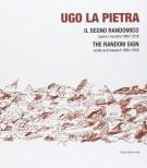 <h0>Ugo la Pietra <span>Il segno randomico <span>Opere e Ricerche 1958/2016 <span>The Random Sign <span>Works and Research 1958/2016</span></h0>
