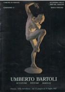 <h0>Umberto Bartoli <span><i>Sculture Pitture Disegni</i></span></h0>