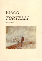 Vasco Tortelli <span>Pittore</span>