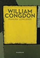 <h0>William Congdon <span><i>Pianura <span>Lowlands</i></span></h0>