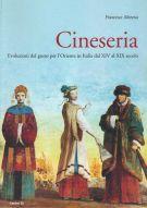 Cinesera <span>Evoluzioni del gusto per l'Oriente in Italia dal XIV al XIX secolo</span>