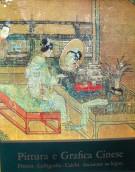 Pittura e Grafica Cinese Pittura - Calligrafia - Calchi - Incisione su legno