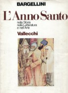 L'Anno Santo <span>nella Storia nella Letteratura e nell'Arte</span>