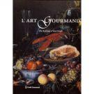 L'Art Gourmand <span>De Aertsen à Van Gogh</span> <span>Les tableaux de l'exposition</span>