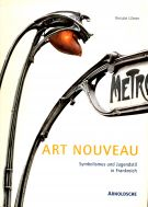 Art Nouveau <span>Symbolismus und Jugendstil in Frankreich</span>