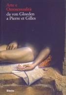<span>Vade Retro</span> Arte e Omosessualit� da von Gloeden a Pierre et Gilles <span>L'amicizia amorosa</span>