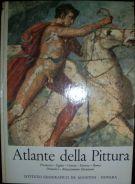 Atlante della Pittura <span> Preistoria, Egitto, Grecia, Etruria, Roma, Primitivi, Rinascimento Fiorentino</Span>