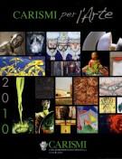 CARISMI per l'Arte <span>2010</span>