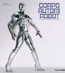 Corpo Automi Robot <span>Tra arte, scienza e tecnologia</span>