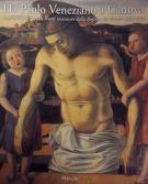 Da Paolo Veneziano a Canova <span>Capolavori dei musei veneti restaurati dalla Regione del Veneto 1984-2000</span>