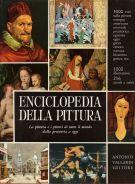 Enciclopedia della Pittura La pittura e i pittori di tutto il mondo dalla Preistoria a oggi