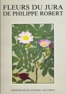 Fleurs du Jura <span>de Philippe Robert</span>
