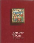 Frieden durch Recht Das Reichskammergericht von 1495 bis 1806