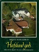 <h0>Hafslund Gods <span><i>Fra Otte Bildt til M.G. Rosenkrantz</i></Span></h0>