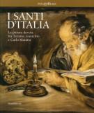 I Santi d'Italia <span>La pittura devota tra Tiziano, Guercino e Carlo Maratta</span>