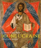 <span>L'Epoca d'Oro delle </span>Icone Ucraine <span>XVI-XVIII Secolo</span>