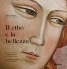 Il cibo e la bellezza <span>Un ciclo di affreschi, il volto di Dante e una grande cucina</span>
