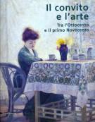 <h0>Il convito e l'arte <span><em>Tra l'Ottocento e il primo Novecento</em></span></h0>