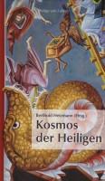 Kosmos der Heiligen <span>Die Ausmalung der Griechisch-Orthodoxen Metropolie von Deutschland in Bonn-Beuel</span>