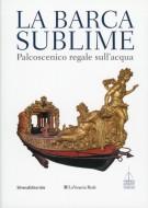 La Barca Sublime <span>Palcoscenico regale sull'acqua</span>
