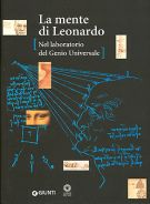 La mente di Leonardo <span>Nel laboratorio del Genio Universale</span>