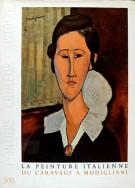 La Peinture Italienne <span> Du Caravage a Modigliani</span>