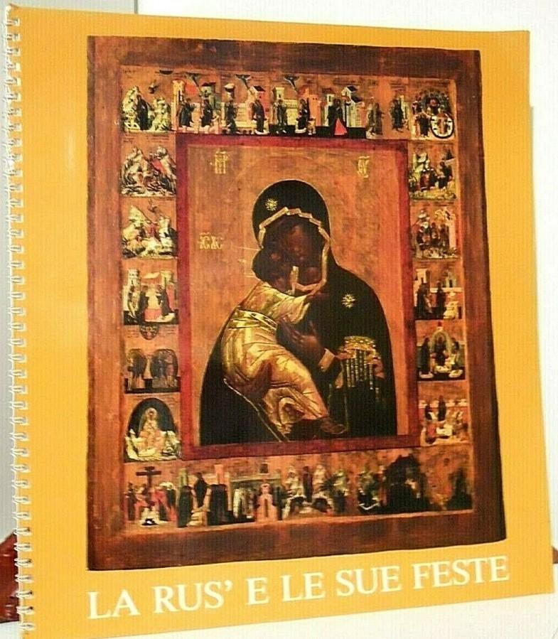 Gli esordi della Rus' Icone dell'XI-XIII secolo