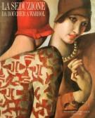 La seduzione <span>da Boucher a Warhol</span>