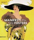 Manifesti Posters <span>Pubblicità e moda italiana 1890-1950</span>