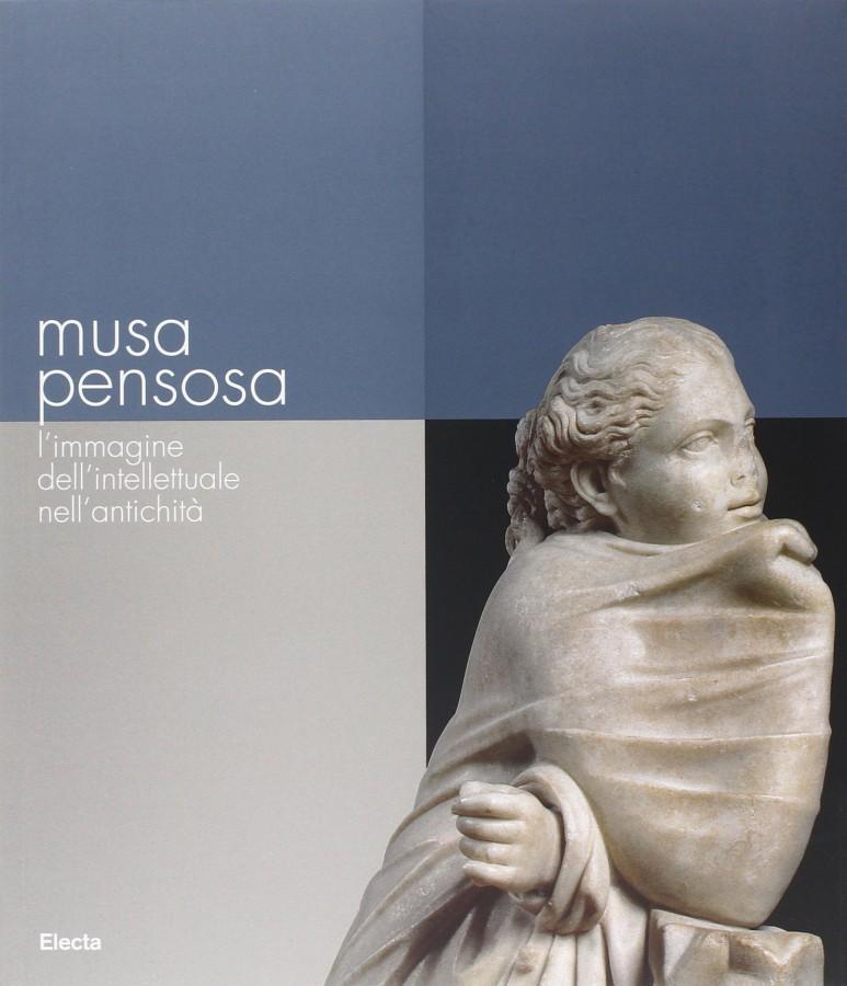 Musa pensosa L'immagine dell'intellettuale nell'antichità