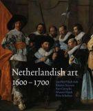 Netherlandish Art in the Rijksmuseum <span>1600-1700</span>