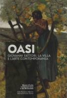 <h0>OASI <span><i>Giovanni Fattori la villa e l'arte contemporanea</i></span></h0>