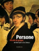 Persone <span>Ritratti di gruppo da Van Dyck a De Chirico</span>