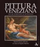 <h0>Pittura veneziana dal Quattrocento al Settecento <span><i>Studi in onore di Egidio Martini</i></span></h0>