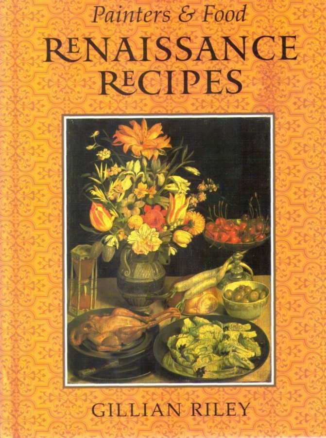 Renaissance Recipes (Painters & Food)