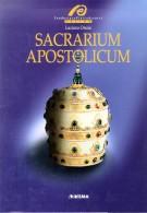 Sacrarium Apostolicum <span>Sacra Suppellettile ed Insegne Pontificali della Sacrestia Papale</span>
