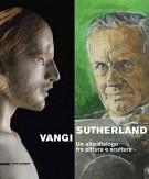 Sutherland Vangi <span>Un alto dialogo fra pittura e scultura</span>