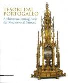 Tesori dal Portogallo <span>Architetture Immaginarie dal Medioevo al Barocco</span>