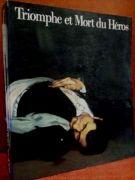 Triomphe Et Mort Du Heros <span>La Peinture D'histoire En Europe <span>De Rubens A Manet</span>