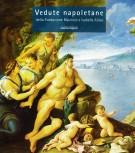 <h0>Vedute napoletane <span><i>della Fondazione Maurizio e Isabella Alisio <span>Napoli mirabile 100 dipinti dal Seicento all'Ottocento</i></span></h0>