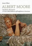 Albert Moore L'Aesthetic Movement e il mito della Bellezza nell'Inghilterra vittoriana