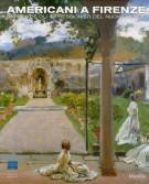 Americani a Firenze <span>Sargent e gli Impressionisti del Nuovo Mondo</span>