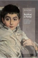 Boldini a Parigi <span>Ritratto di un pittore attraverso le lettere</span>