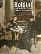 Boldini e gli italiani a Parigi Tra realtà e impressione