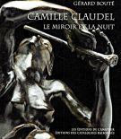 Camille Claudel <span>Le miroir et la nuit</span>