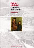 Emilio Longoni <span>Catalogo ragionato</span>