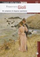 <h0>Francesco Gioli <span><em>Un campione di eleganza spontanea</em></Span></h0>