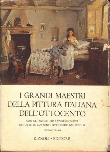 I grandi maestri della pittura italiana dell'Ottocento Vol. II