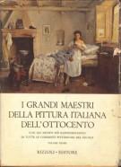 I grandi maestri della pittura italiana dell'Ottocento <Span>Vol. I</span>